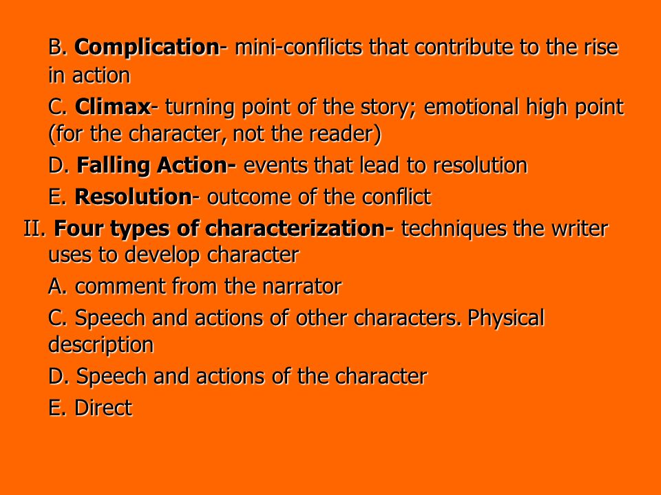 B. Complication- mini-conflicts that contribute to the rise in action