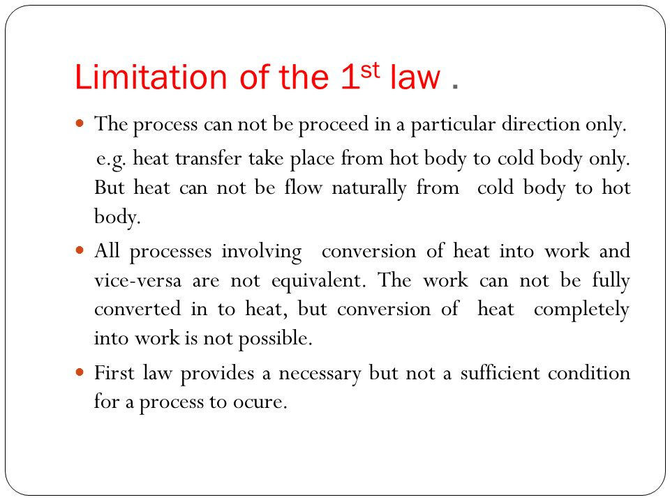 limitation of the 1st law of thermodynamics ppt download