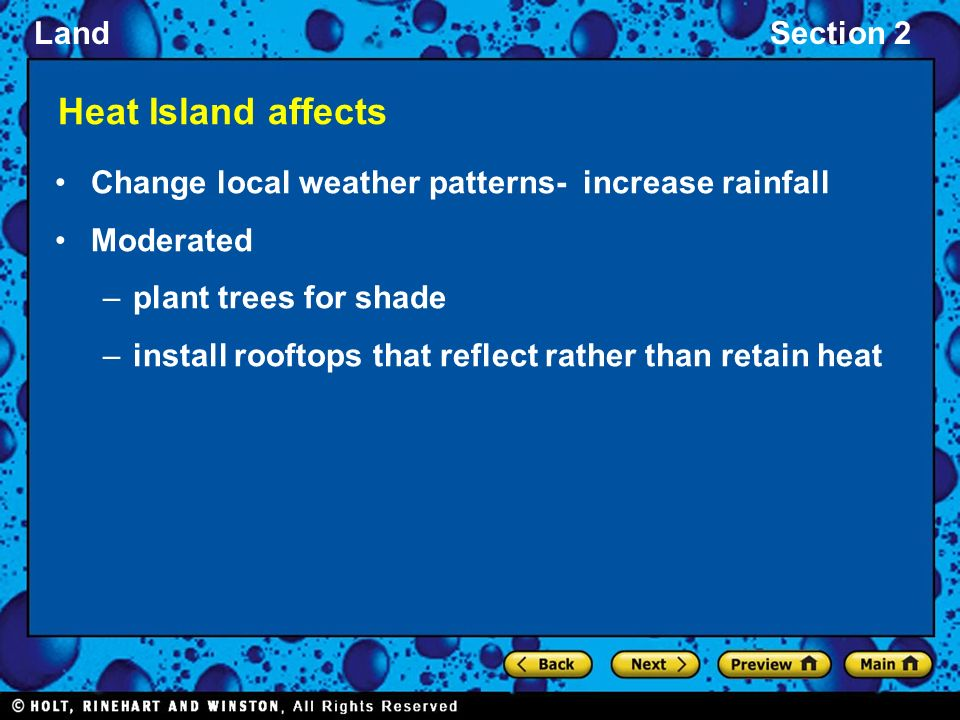 Heat Island affects Change local weather patterns- increase rainfall