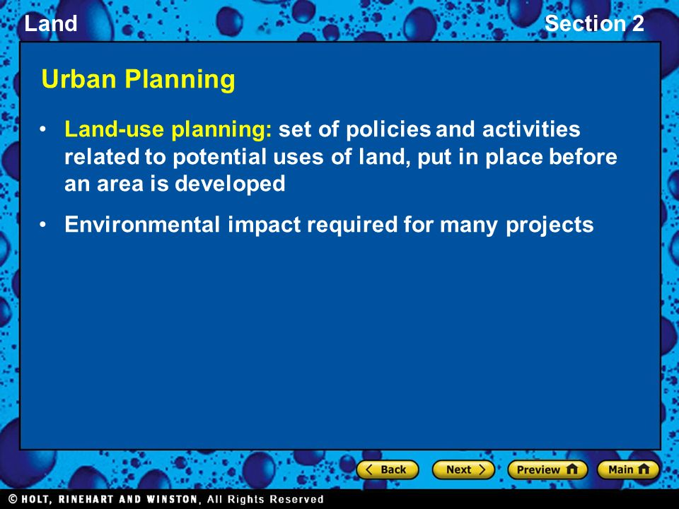 Urban Planning Land-use planning: set of policies and activities related to potential uses of land, put in place before an area is developed.