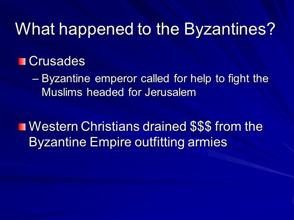 What happened to the Byzantines