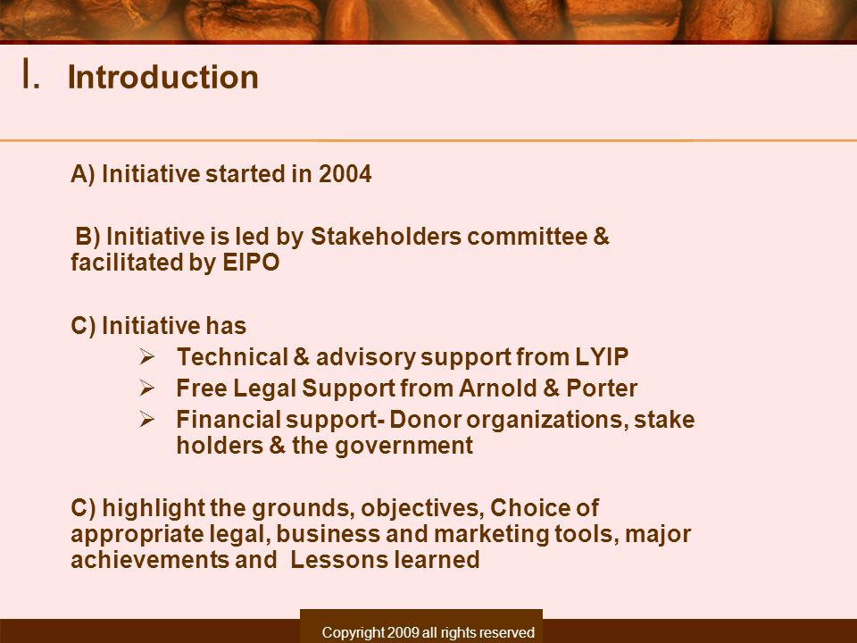 I. Introduction A) Initiative started in 2004