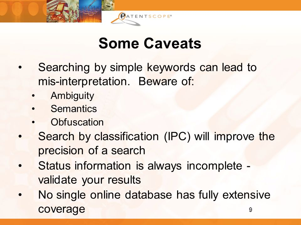 Some Caveats Searching by simple keywords can lead to mis-interpretation. Beware of: Ambiguity. Semantics.