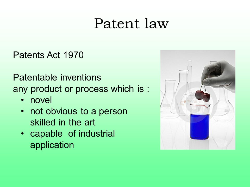 Patent law Patents Act 1970 Patentable inventions