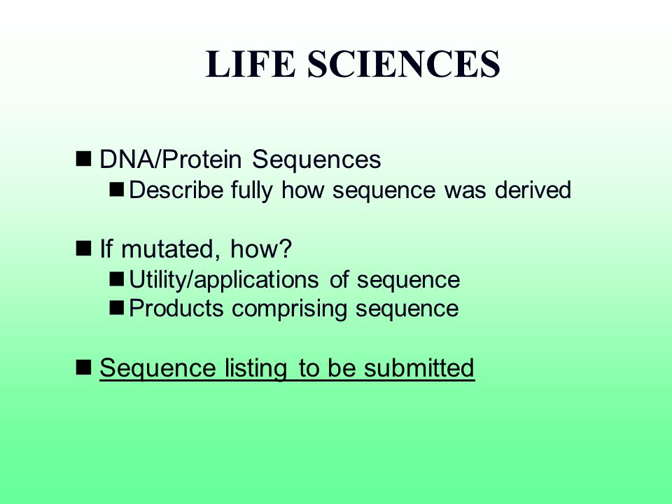 LIFE SCIENCES DNA/Protein Sequences If mutated, how