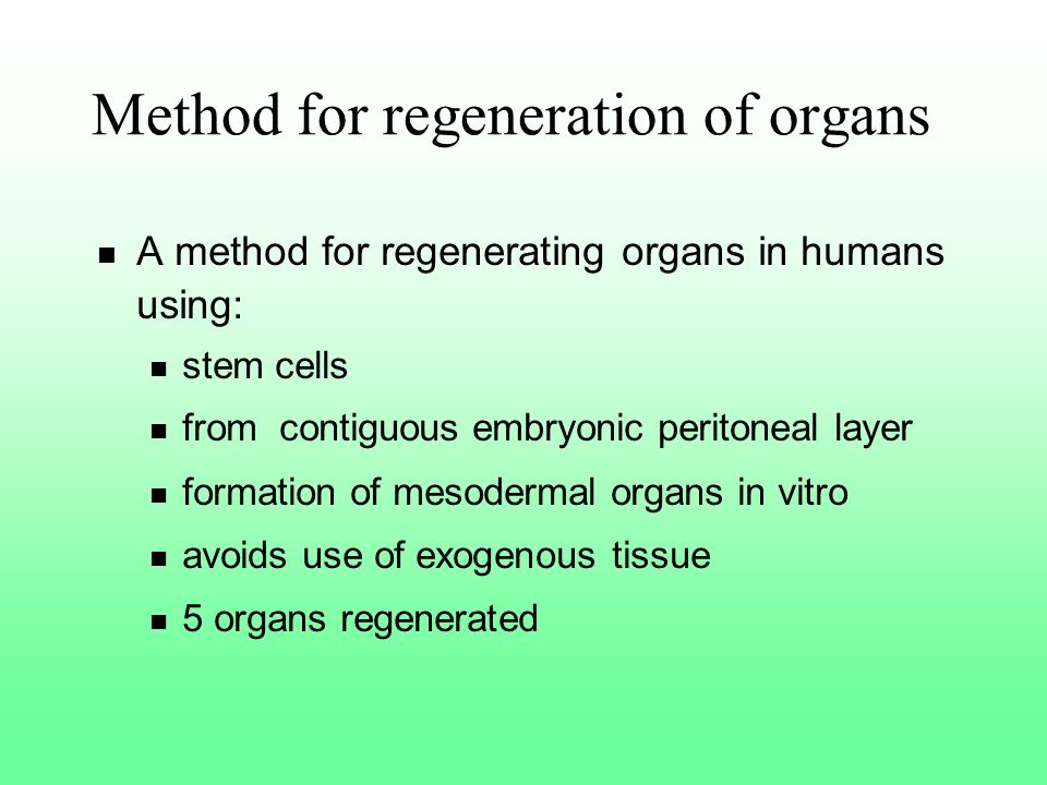 Method for regeneration of organs