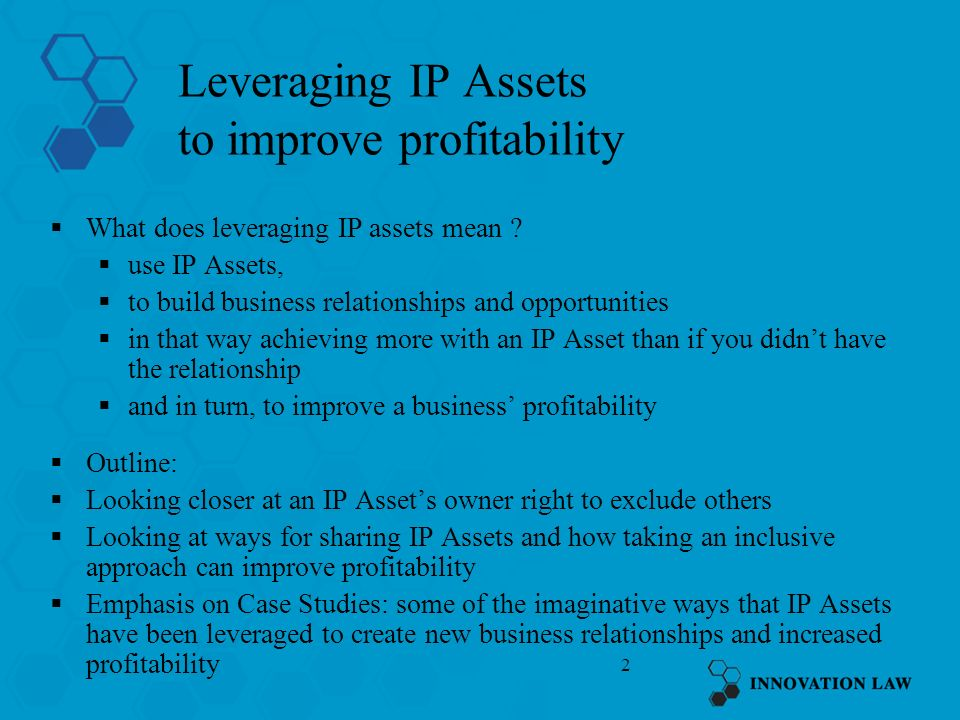 Leveraging IP Assets to improve profitability