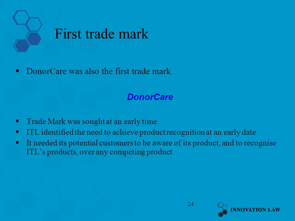 First trade mark DonorCare was also the first trade mark DonorCare