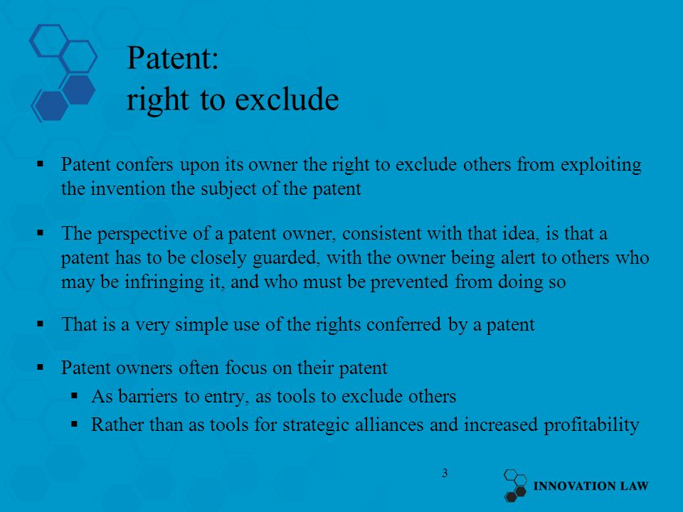 Patent: right to exclude