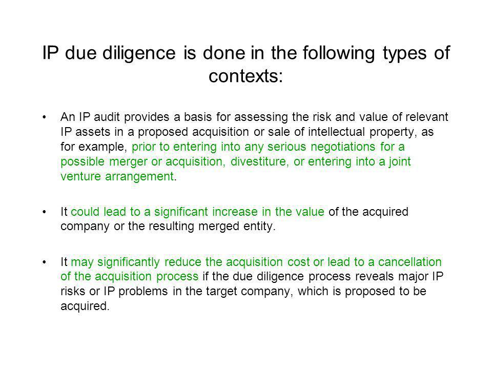 IP due diligence is done in the following types of contexts: