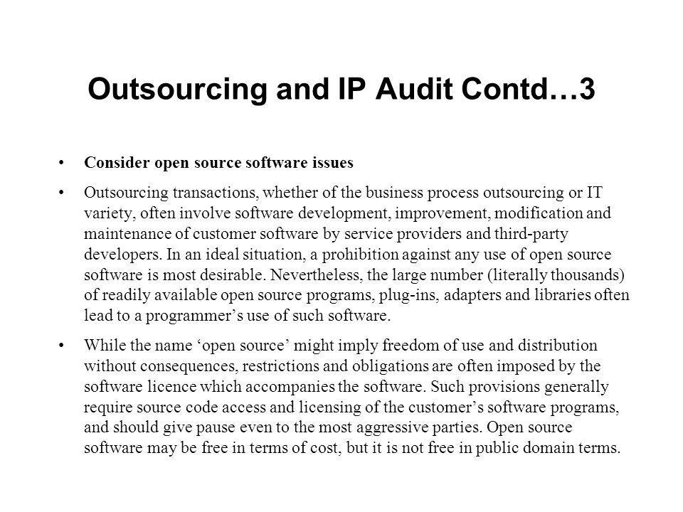 Outsourcing and IP Audit Contd…3