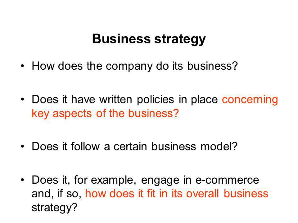 Business strategy How does the company do its business