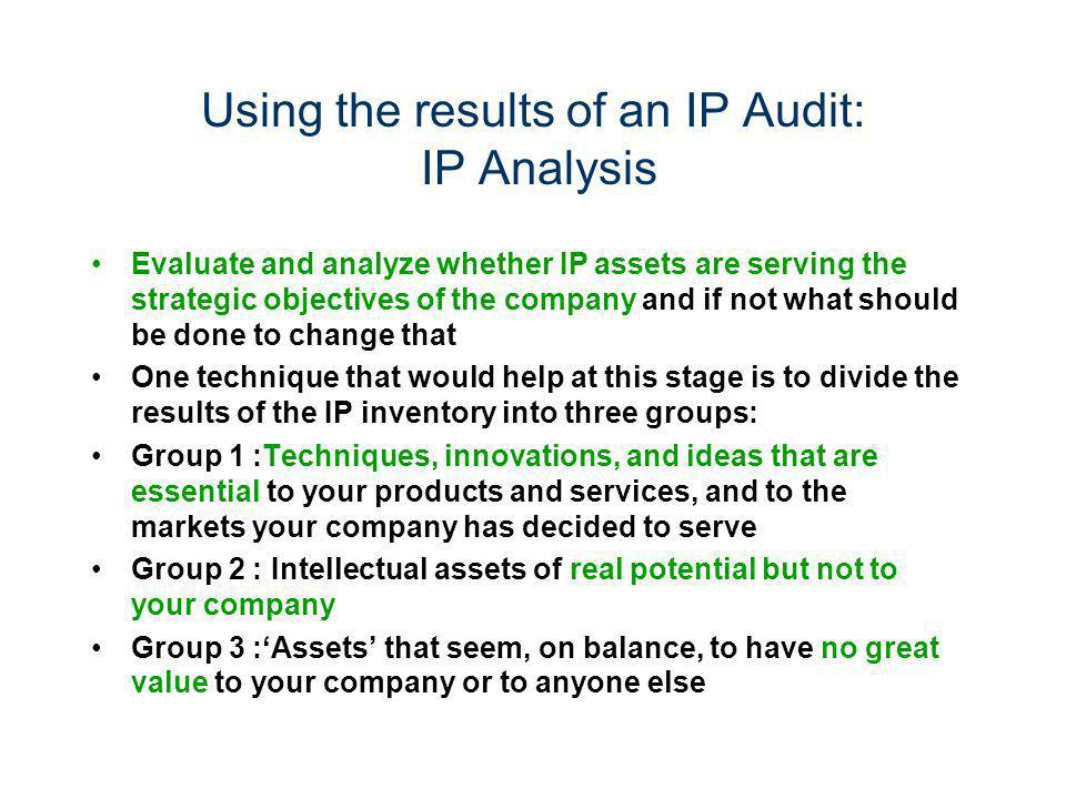 Using the results of an IP Audit: IP Analysis