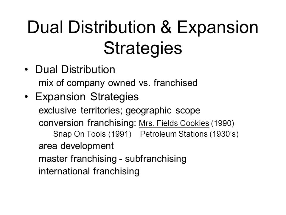 Dual Distribution & Expansion Strategies