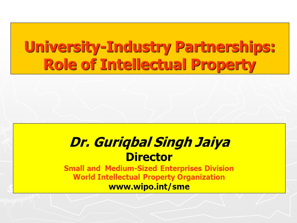 University-Industry Partnerships: Role of Intellectual Property