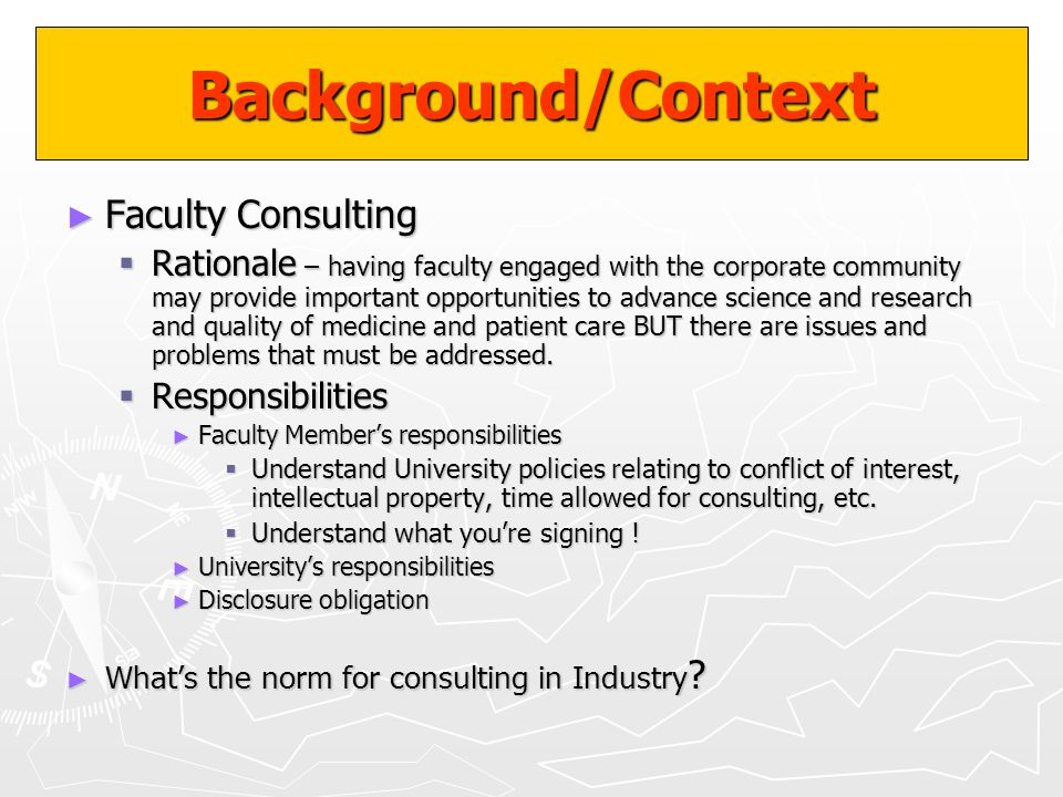 Background/Context Faculty Consulting