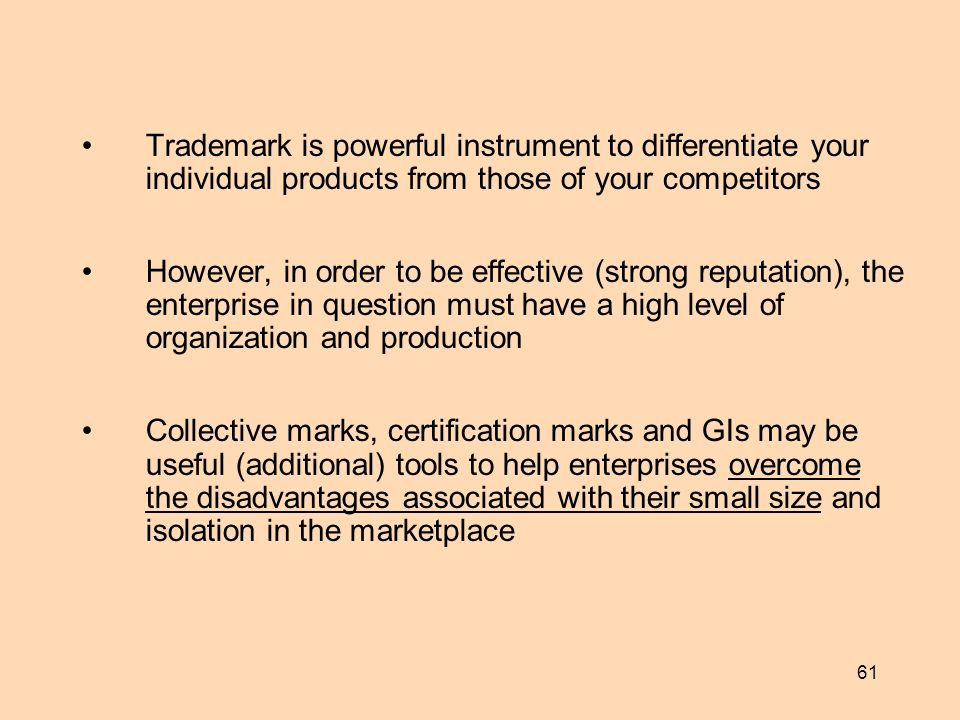 Trademark is powerful instrument to differentiate your individual products from those of your competitors