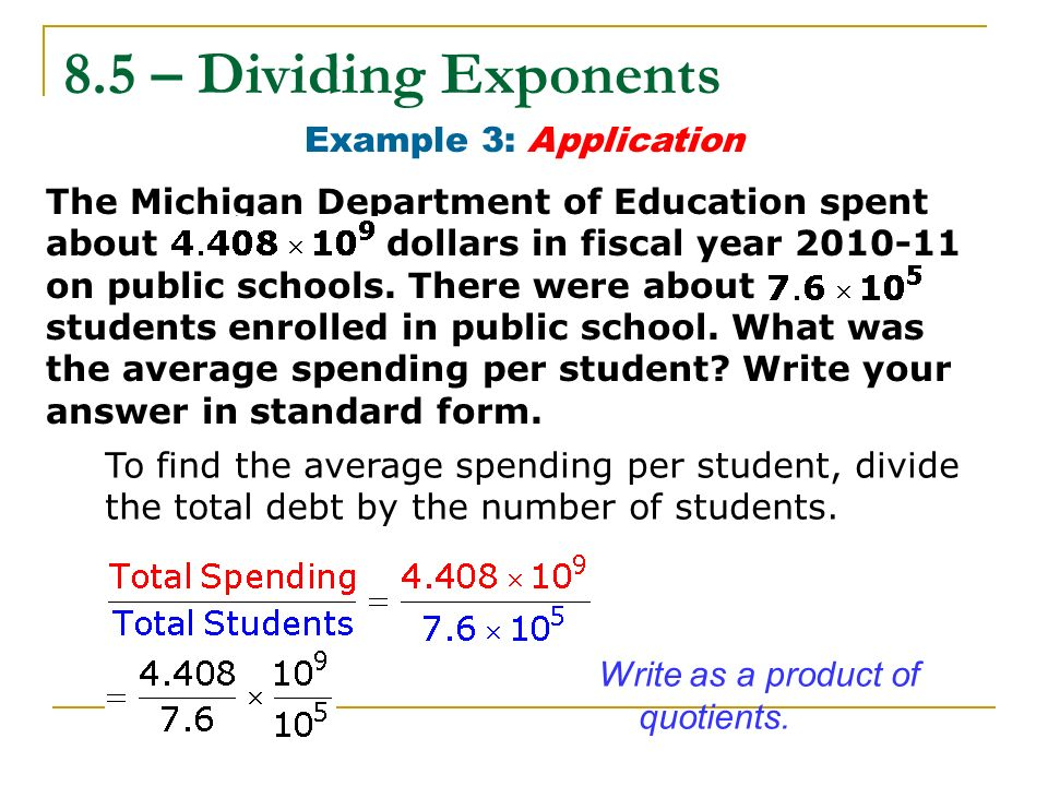 8.5 – Dividing Exponents Example 3: Application