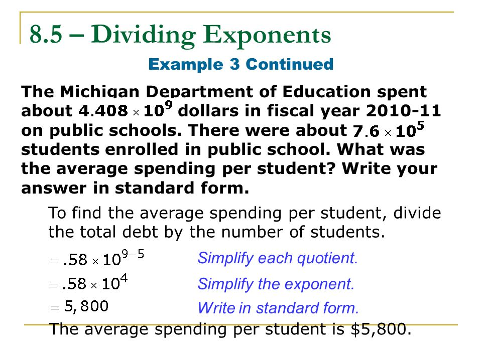 8.5 – Dividing Exponents Example 3 Continued