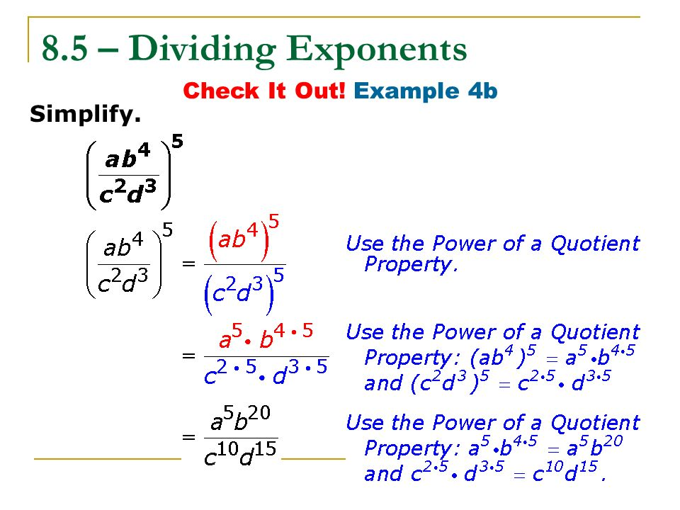 8.5 – Dividing Exponents Check It Out! Example 4b Simplify.