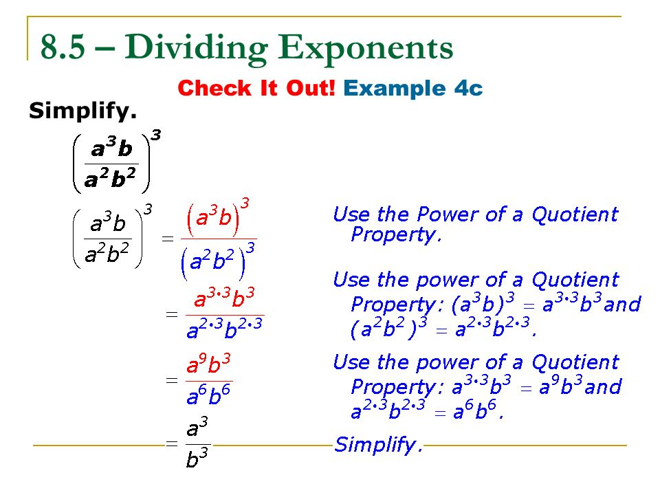 8.5 – Dividing Exponents Check It Out! Example 4c Simplify.
