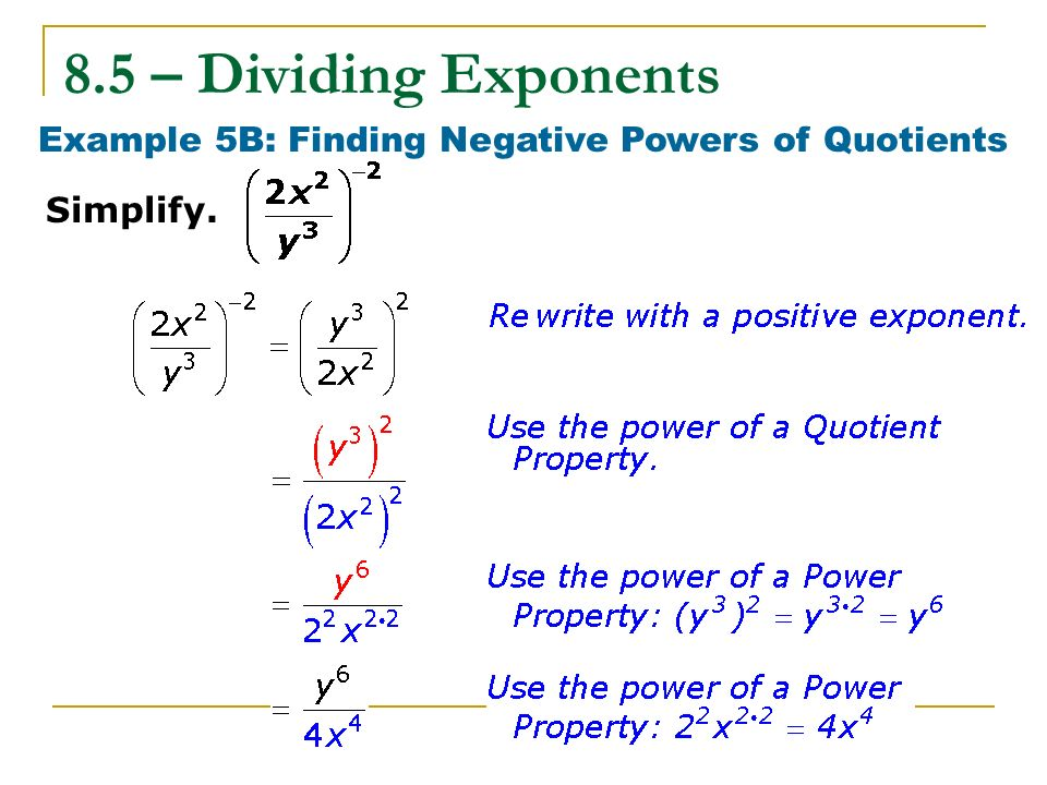 Example 5B: Finding Negative Powers of Quotients