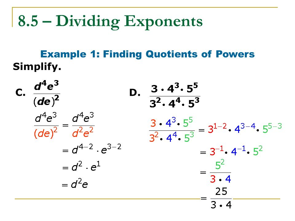 Example 1: Finding Quotients of Powers