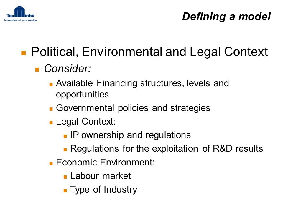 Political, Environmental and Legal Context