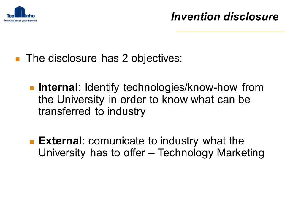 Invention disclosure The disclosure has 2 objectives: