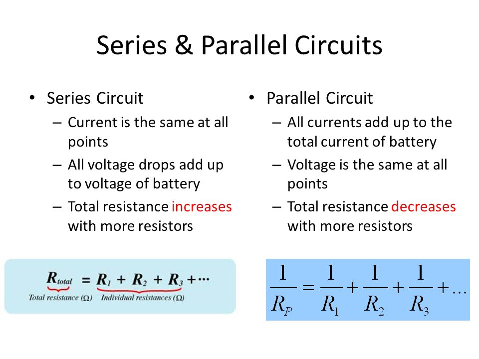 electrical systems ppt video online downloadbattery voltage is the same at all points total resistance decreases with more resistors series \u0026 parallel circuits