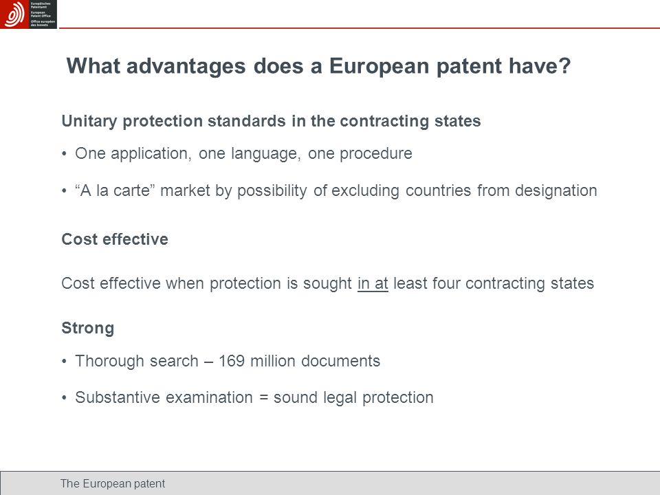 What advantages does a European patent have