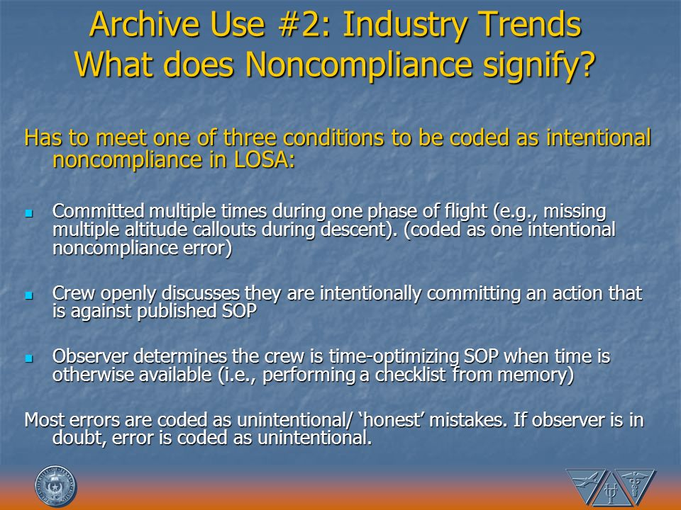 Archive Use #2: Industry Trends What does Noncompliance signify
