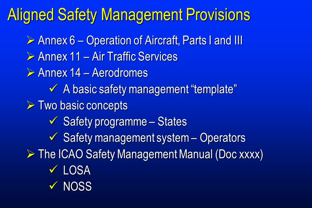 Aligned Safety Management Provisions