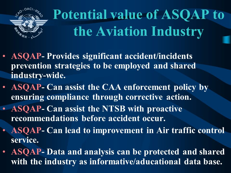 Potential value of ASQAP to the Aviation Industry
