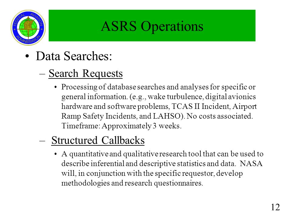 ASRS Operations Data Searches: Search Requests Structured Callbacks