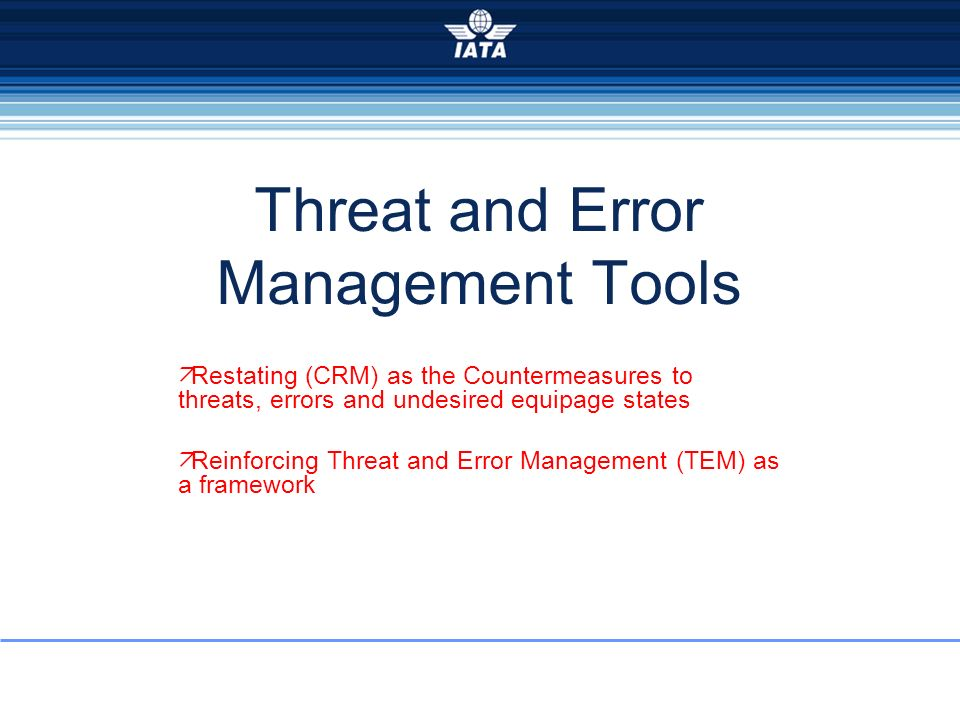 Threat and Error Management Tools