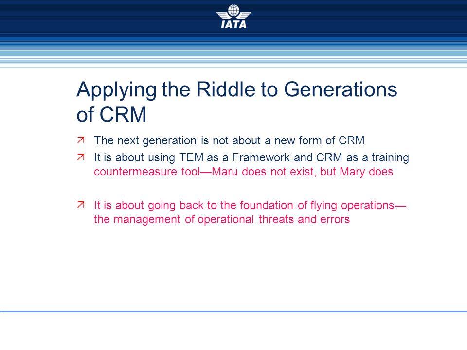 Applying the Riddle to Generations of CRM
