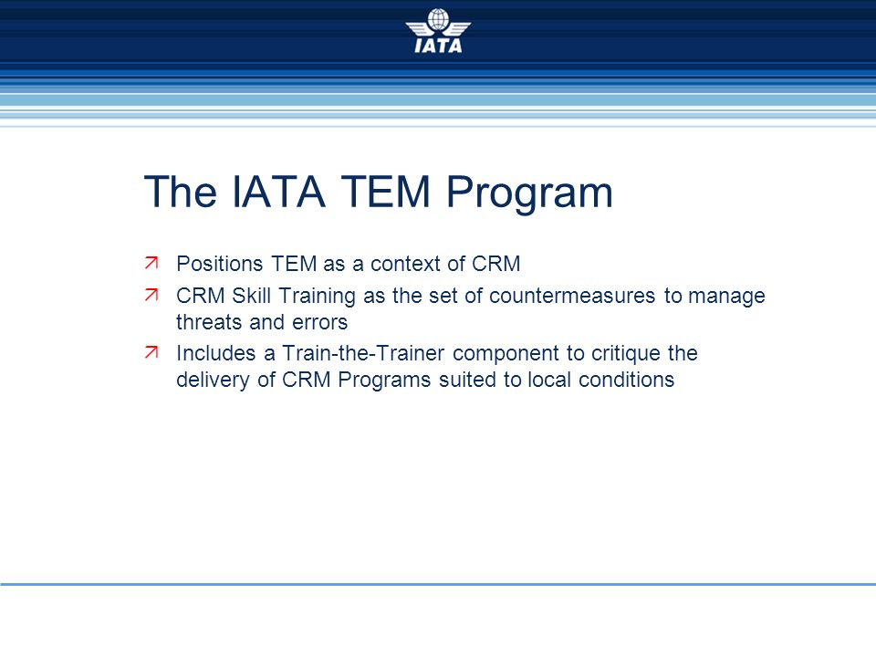 The IATA TEM Program Positions TEM as a context of CRM