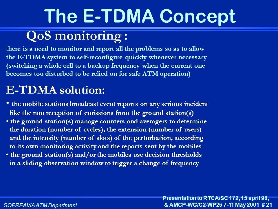 QoS monitoring : E-TDMA solution: