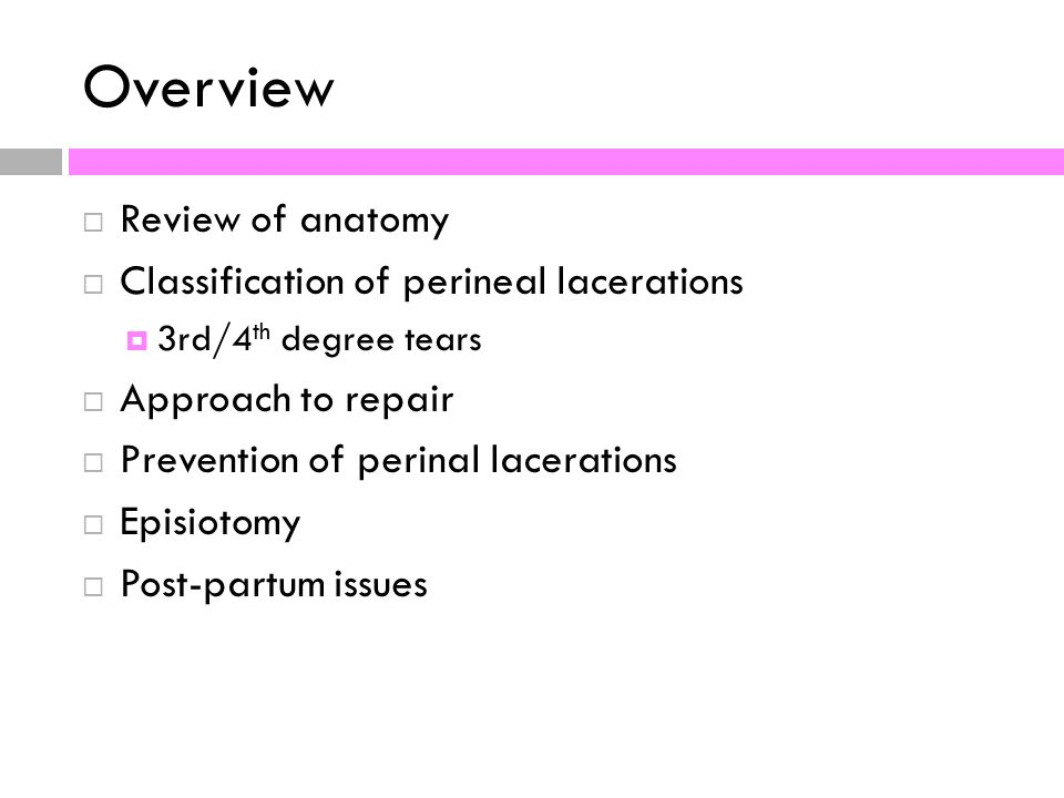 REPAIR OF OBSTETRIC LACERATIONS - ppt video online download