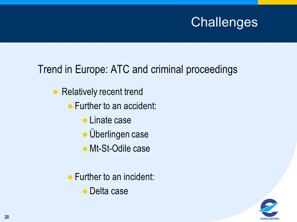 Challenges Trend in Europe: ATC and criminal proceedings