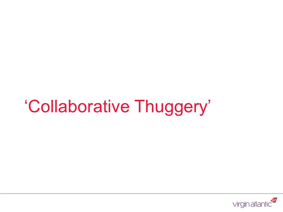 'Collaborative Thuggery'