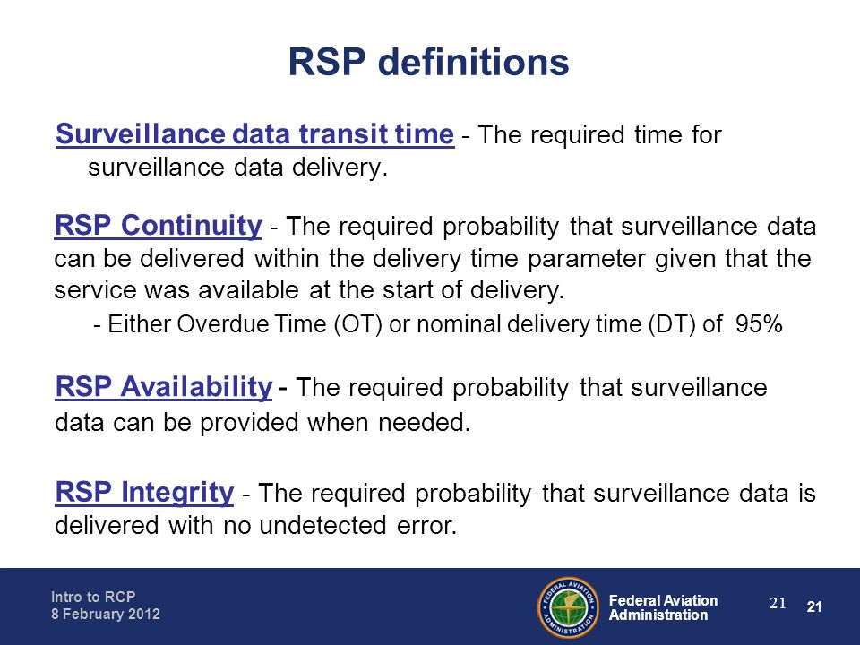 RSP definitions Surveillance data transit time - The required time for surveillance data delivery.