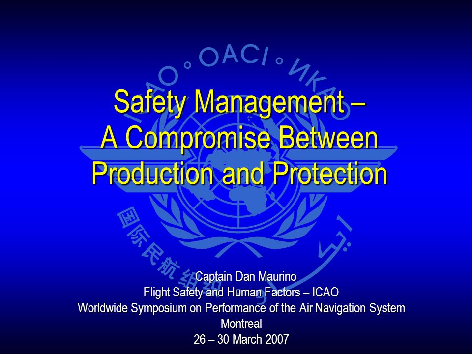 Safety Management – A Compromise Between Production and Protection