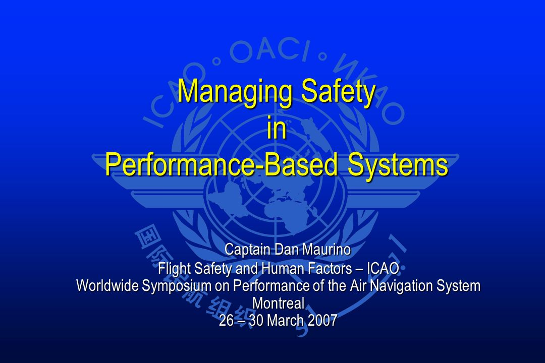 Managing Safety in Performance-Based Systems