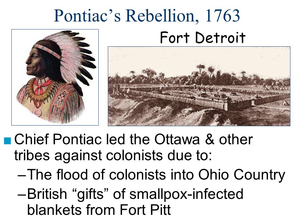 Pontiac's Rebellion, 1763 Fort Detroit