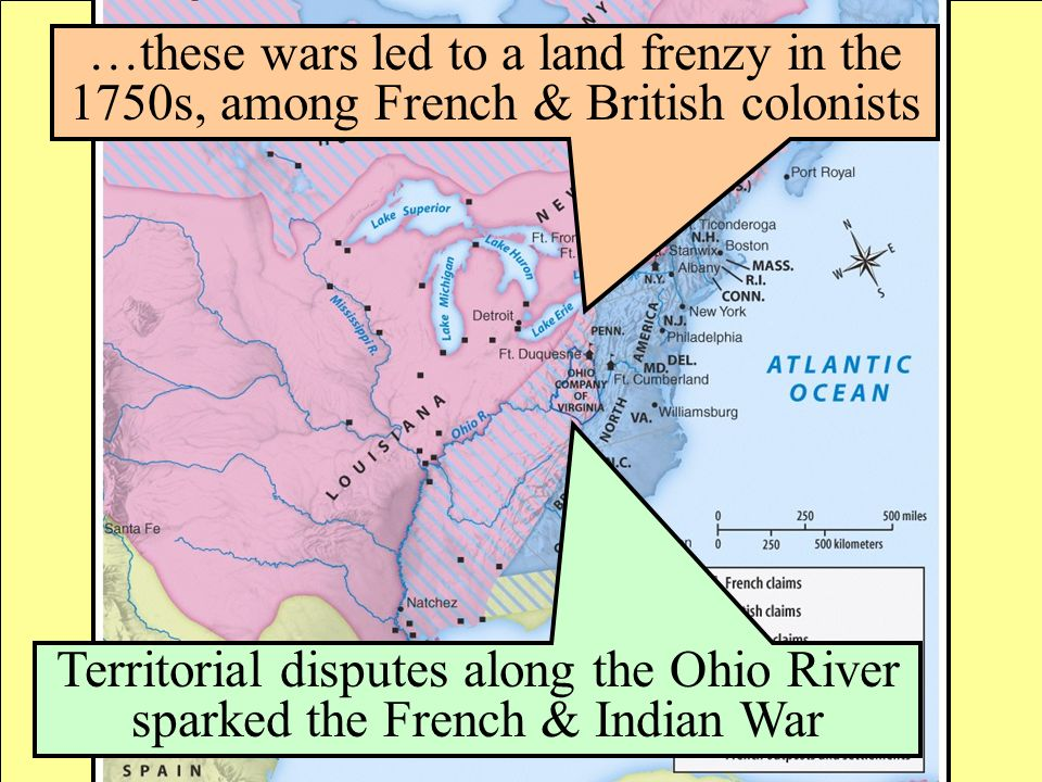 …these wars led to a land frenzy in the 1750s, among French & British colonists