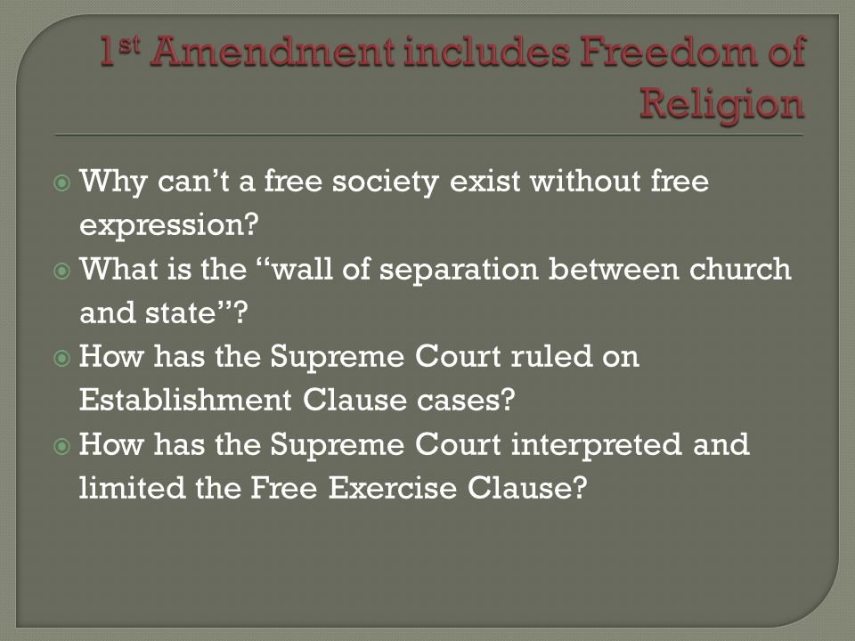 1st Amendment includes Freedom of Religion