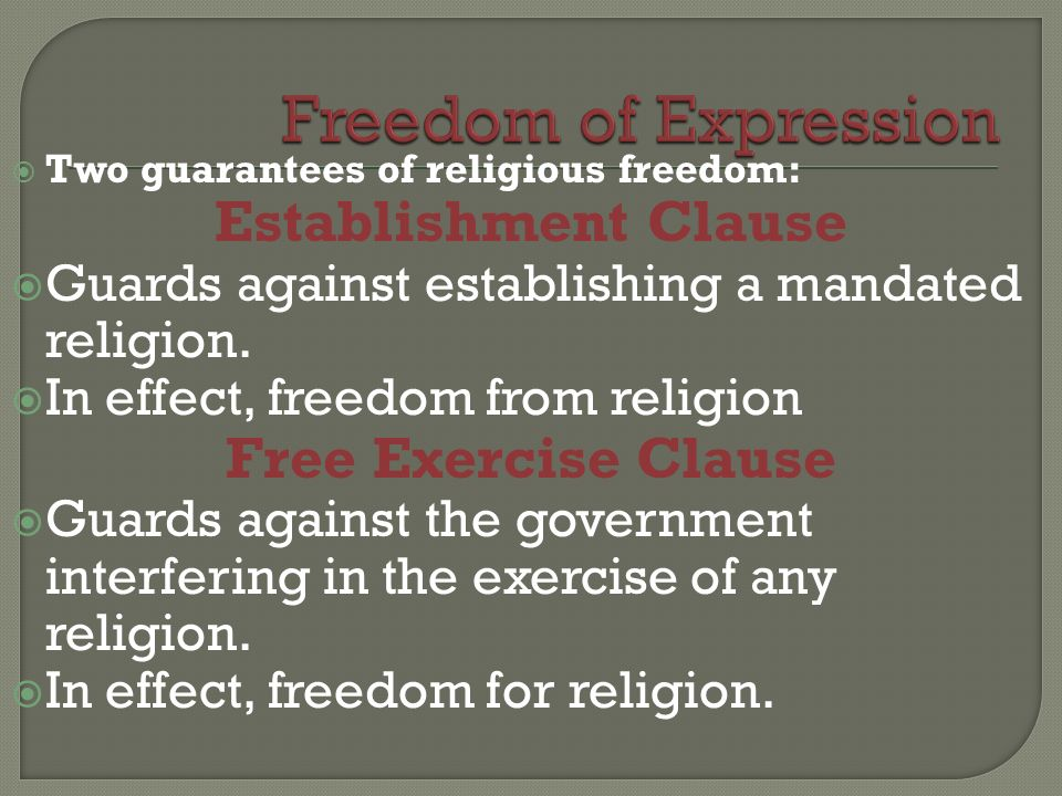 Freedom of Expression Establishment Clause Free Exercise Clause