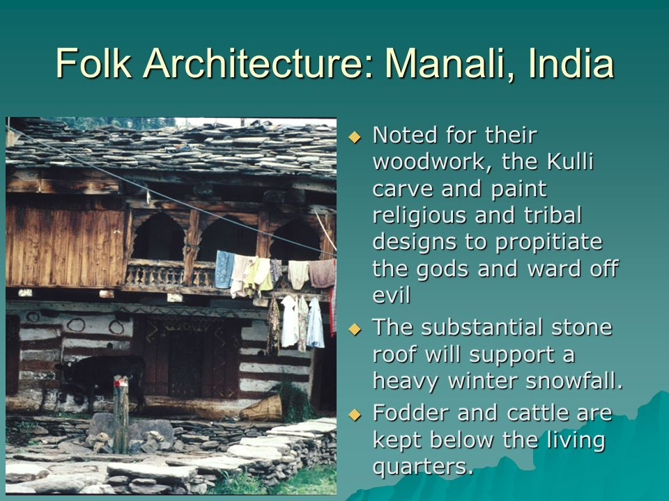 Folk Architecture: Manali, India